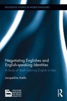 Negotiating Englishes and English-speaking Identities
