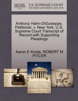 Anthony Hahn-Diguiseppe, Petitioner, V. New York. U.S. Supreme Court Transcript of Record with Supporting Pleadings