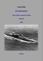 Drei Musketiere - Eine verlorene Jugend im Krieg, Band 15