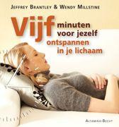 Vijf minuten voor jezelf: ontspannen in je lichaam