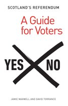 Scotland's Referendum: A Guide for Voters