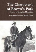 The Character's of Brown's Park