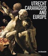 Utrecht, Caravaggio en Europa