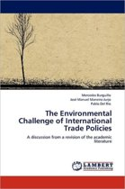 The Environmental Challenge of International Trade Policies