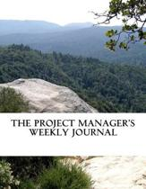 The Project Manager's Weekly Journal