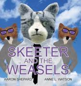 Skeeter and the Weasels