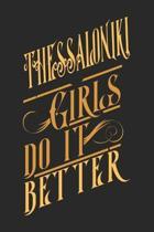 Thessaloniki Girls Do It Better