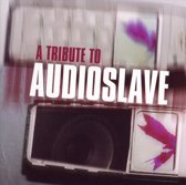 Various - Tribute To Audioslave