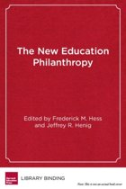 The New Education Philanthropy