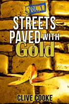 Vol. 1 Streets Paved with Gold