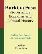 Burkina Faso Governance, Economy and Political History