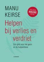 Boek cover Helpen bij verlies en verdriet van Manu Keirse (Onbekend)