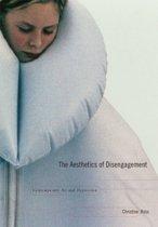 The Aesthetics of Disengagement