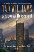 De Laatste Koning van Osten Ard 1 - De kroon van heksenhout Boek 1