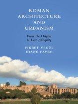 Roman Architecture and Urbanism