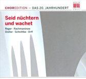Seid Nuchtern Und Wachet/ Chormusik