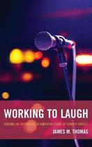 Working to Laugh