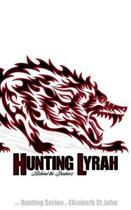 Hunting Lyrah - Book 2 -The Hunting Series