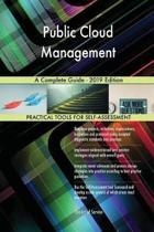 Public Cloud Management A Complete Guide - 2019 Edition