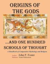 Origins of the Gods...and One Hundred Schools of Thought