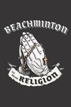 Beachminton Ist Meine Religion: DIN A5 6x9 I 120 Seiten I Kariert I Notizbuch I Notizheft I Notizblock I Geschenk I Geschenkidee