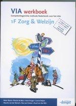 VIA - 1F Zorg & Welzijn - Werkboek