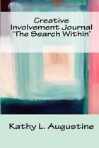 Creative Involvement Journal 'The Search Within'