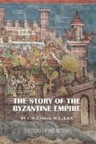 The Story of the Byzantine Empire