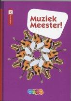 Muziek Meester! / deel Basisboek