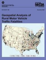 Geospatial Analysis of Rural Motor Vehicle Traffic Fatalities
