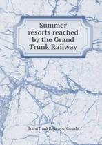 Summer Resorts Reached by the Grand Trunk Railway