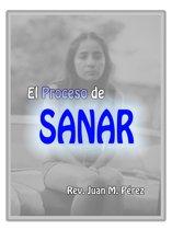 El Proceso De Sanar