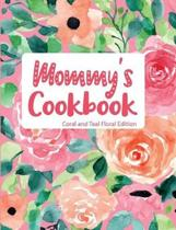 Mommy's Cookbook Coral and Teal Floral Edition