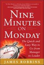 Nine Minutes on Monday