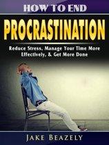 How to End Procrastination