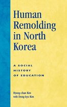 Human Remolding in North Korea
