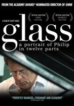 Glass - A Portrait Of  Phillip In Twelve Parts