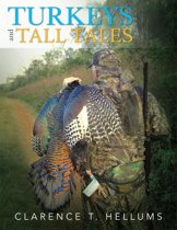 Turkeys and Tall Tales