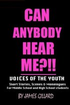Can Anybody Hear Me?!! Voices of Youth