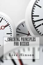 Coaching Principles for Bizzies