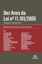 Dez Anos da Lei n.º 11.101/2005