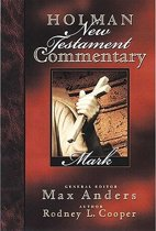 Holman New Testament Commentary - Mark