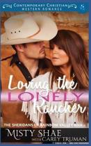Loving the Lonely Rancher