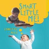 Smart Little Me!