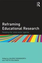 Reframing Educational Research