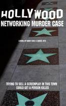 The Hollywood Networking Murder Case