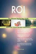 Roi the Ultimate Step-By-Step Guide