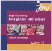 Burgerschapsvorming : Jong Gedaan, Oud Geleerd / Deel Naslagwerk