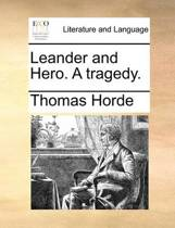 Leander and Hero. a Tragedy