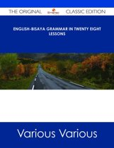 English-Bisaya Grammar In Twenty Eight Lessons - The Original Classic Edition
